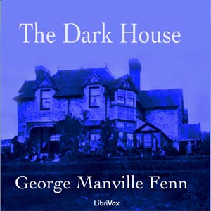 Dark House ,The by Fenn, George Manville