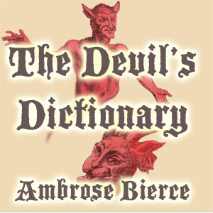 Devil's Dictionary, The by Bierce, Ambrose