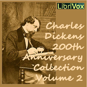 Charles Dickens 200th Anniversary Collec... by Dickens, Charles