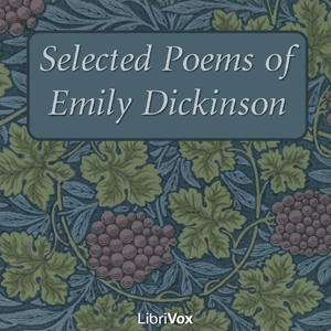 Selected Poems of Emily Dickinson by Dickinson, Emily