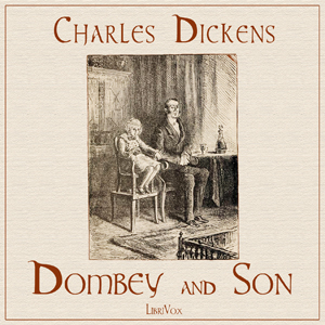 Dombey and Son by Dickens, Charles