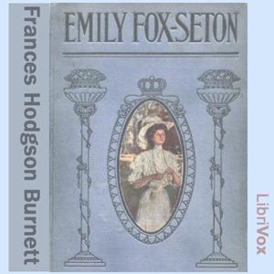 Emily Fox-Seton by Burnett, Frances Hodgson