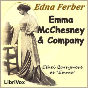 Emma McChesney and Company by Ferber, Edna