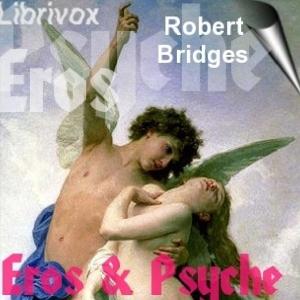 Eros and Psyche by Bridges, Robert