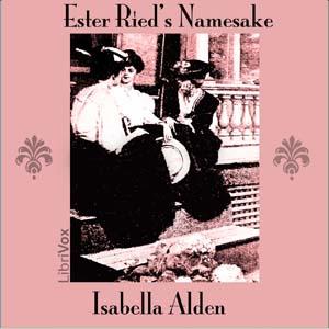 Ester Ried's Namesake by Alden, Isabella