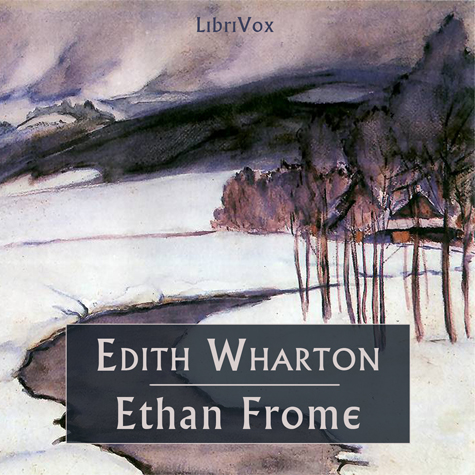 Ethan Frome (version 2) by Wharton, Edith
