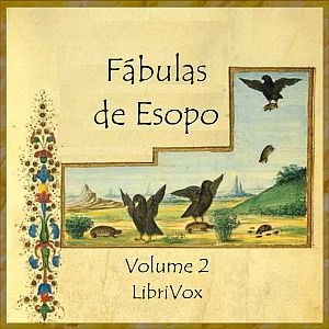 Fábulas, volume 2 by Esopo