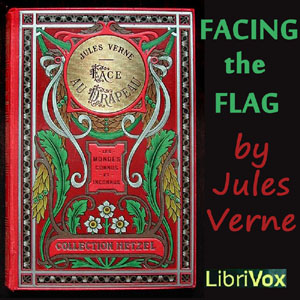 Facing the Flag by Verne, Jules