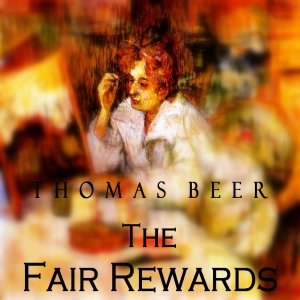 Fair Rewards, The by Beer, Thomas