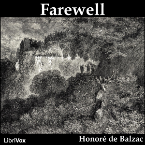 Farewell by Balzac, Honoré de