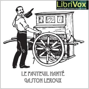 Fauteuil Hante, Le by Leroux, Gaston