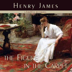 Figure in the Carpet, The by James, Henry