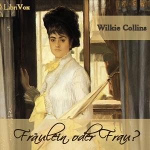 Fräulein oder Frau? by Collins, Wilkie