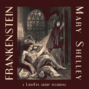 Frankenstein, or Modern Prometheus by Shelley, Mary Wollstonecraft