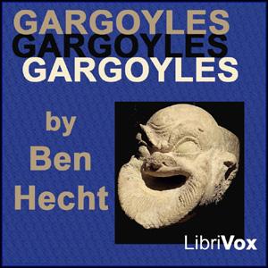 Gargoyles by Hecht, Ben