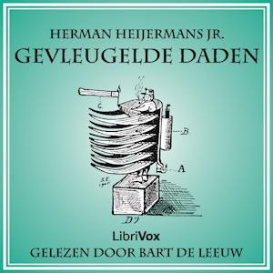 Gevleugelde Daden by Heijermans jr, Herman (Samuel Falkland)