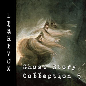 Ghost Story Collection 005 by Various