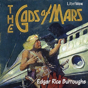 Gods of Mars, The by Burroughs, Edgar Rice