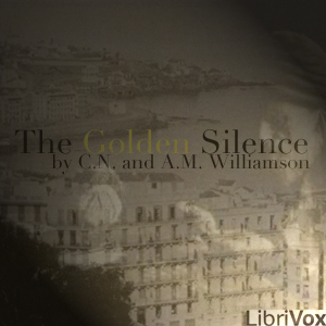 Golden Silence, The by Williamson, Alice Muriel
