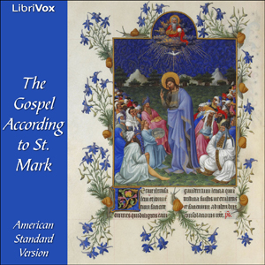 Bible (ASV) NT 02: Mark by American Standard Version