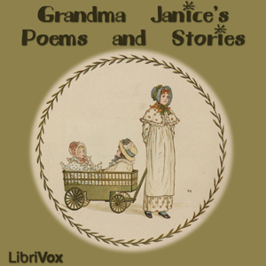 Grandma Janice's Poems and Stories by Various