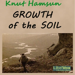 Growth of the Soil by Hamsun, Knut