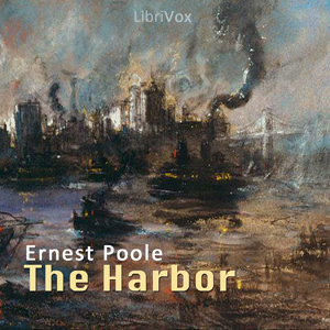 Harbor, The by Poole, Ernest