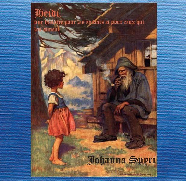Heidi, une histoire pour les enfants et ... by Spyri, Johanna