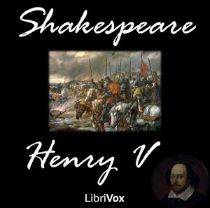 Henry V by Shakespeare, William