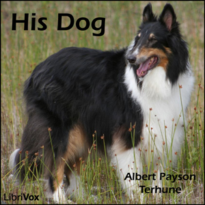 His Dog by Terhune, Albert Payson