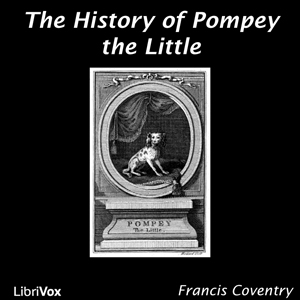 History of Pompey the Little, The by Coventry, Francis