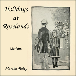 Holidays at Roselands by Finley, Martha