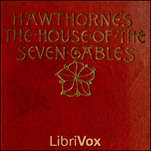 House of the Seven Gables, The (Version ... by Hawthorne, Nathaniel