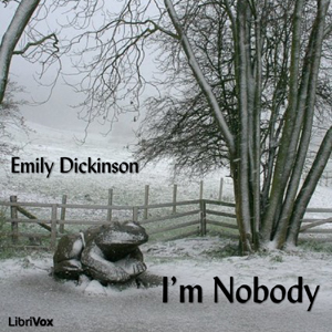 I'm Nobody by Dickinson, Emily