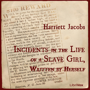 Incidents in the Life of a Slave Girl, W... by Jacobs, Harriet