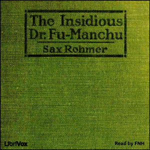 Insidious Dr. Fu-Manchu, The by Rohmer, Sax
