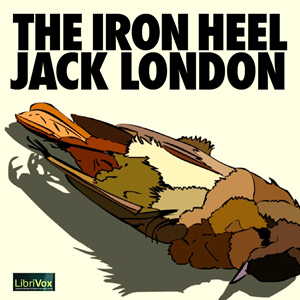 Iron Heel, The by London, Jack