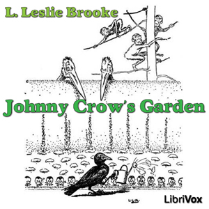 Johnny Crow's Garden by Brooke, L. Leslie
