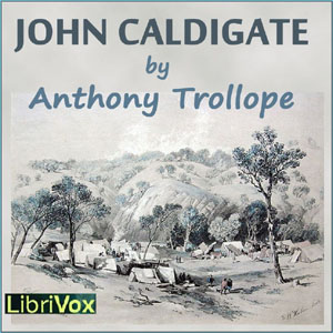 John Caldigate by Trollope, Anthony