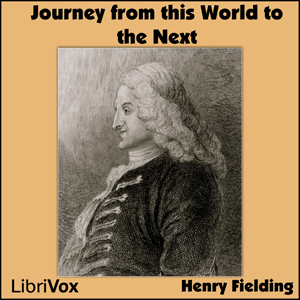 Journey from This World to the Next, A by Fielding, Henry