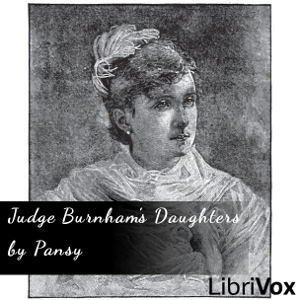 Judge Burnham's Daughters by Alden, Isabella