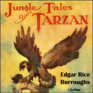 Jungle Tales of Tarzan by Burroughs, Edgar Rice