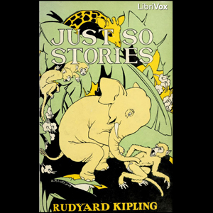 Just So Stories (version 3) by Kipling, Rudyard