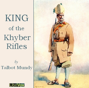 King of the Khyber Rifles by Mundy, Talbot