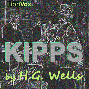 Kipps by Wells, H. G.