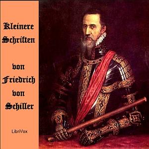 Kleinere Schriften by Schiller, Friedrich