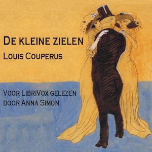 Kleine Zielen, De by Couperus, Louis