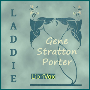 Laddie by Stratton-Porter, Gene