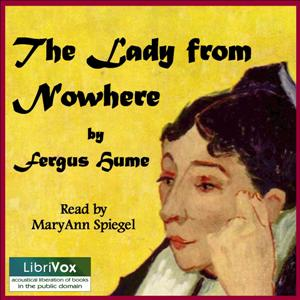 Lady from Nowhere, The by Hume, Fergus