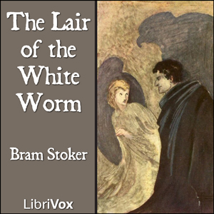 Lair of the White Worm, The by Stoker, Bram